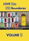 Love Has No Boundaries Anthology: Volume 3 - Kim Dare, Jane Davitt, Gil Cole, Eden Connor, William  Cooper, Chris   Cox, Missouri Dalton, Ashlyn Daube, Gabbo De La Parra, Stephen del Mar, Nicole Dennis