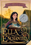 Ella Enchanted (Trophy Newbery) - Gail Carson Levine
