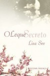 O Leque Secreto - Lisa See, Manuela Madureira