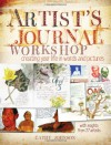 Artist's Journal Workshop: Creating Your Life in Words and Pictures - Cathy Johnson