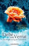 Liebe Und Verrat   Die Prophezeiung Der Schwestern - Michelle Zink, Alexandra Ernst
