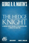 The Hedge Knight: The Graphic Novel - George R.R. Martin, Ben Avery, Mike S. Miller