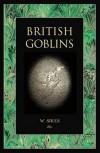 British Goblins - Wirt Sikes