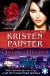 Queen of Hearts: A Sin City Collectors Novella - Kristen Painter
