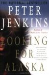 Looking for Alaska - Peter Jenkins