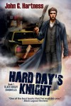 Hard Day's Knight  - John G. Hartness