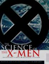 Science of the X-Men - Karen Haber, Link Yaco, Linc Yaco