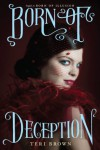 Born of Deception - Teri Brown