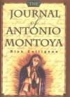 Journal of Antonio Montoya - Rick Collignon