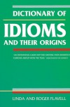 Dictionary of Idioms: And Their Origins -