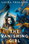 The Vanishing Girl  - Laura Thalassa