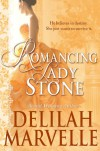 Romancing Lady Stone (School of Gallantry #3.5) - Delilah Marvelle