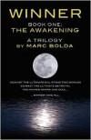 Winner - Book One: The Awakening - Marc Bolda