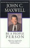 Be a People Person: Effective Leadership through Effective Relationships -