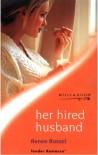 HER HIRED HUSBAND (TENDER ROMANCE S.) - RENEE ROSZEL