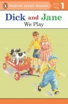 Dick and Jane: We Play - Grosset & Dunlap Inc.