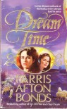 Dream Time - Parris Afton Bonds