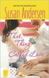 That Thing Called Love - Susan Andersen