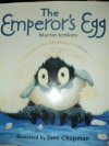 The Emperor's Egg (Read and Wonder) - Martin Jenkins, Jane Chapman