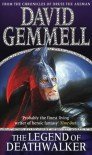 The Legend of Death Walker - David Gemmell