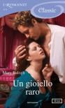 Un gioiello raro (I Romanzi Classic) - Mary Balogh
