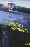 Irgendwo woanders - Wolfram Hänel;Ulrike Gerold