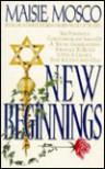 New Beginnings - Maisie Mosco