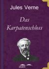 Das Karpatenschloss - Jules Verne