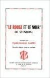 """""""Le Rouge Et Le Noir"""" De Stendhal - Pierre Georges Castex"""