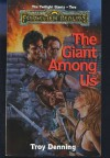 The Giant Among Us  - Troy Denning