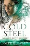 Cold Steel: Spiritwalker: Book Three: Spiritwalker: book 3 - Kate Elliott