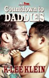 Countdown to Daddies - K-lee Klein