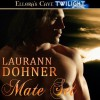 Mate Set - Laurann Dohner
