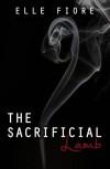 The Sacrificial Lamb - Elle Fiore