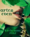 After Eden (Fallen Angels, Book 1) - Katherine Pine
