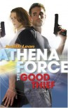 The Good Thief (Silhouette Athena Force) - Judith Leon