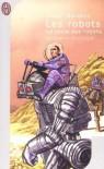 Les Robots - Isaac Asimov
