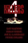 4 Killers - Ray Garton, Brian Keene, Joe R. Lansdale, Peter Straub