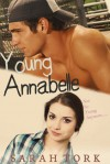 Young Annabelle - Sarah Tork