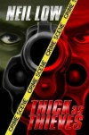 Thick as Thieves - Neil Low, Don Roff