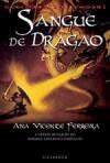 Sangue de Dragão - Ana Vicente Ferreira