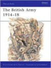 The British Army 1914-18 - Donald Fosten, Dan Fosten