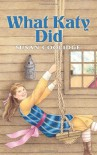 What Katy Did (Dover Children's Classics) - Susan Coolidge
