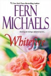 White Fire - Fern Michaels