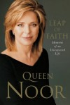 A Leap of Faith - Queen Noor Al-Hussein