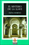 El Misterio De La Llave/the Mistery of Th Ekey (Leer En Espanol, Level 1) - Elena Moreno
