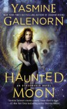 Haunted Moon (An Otherworld Novel) - Yasmine Galenorn