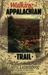 Walking the Appalachian Trail - Larry Luxenberg, Mike Warren
