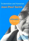 Existentialism and Humanism: Jean-Paul Sartre (Philosophy in Focus) - Gerald Jones, Jeremy W. Hayward, Daniel Cardinal