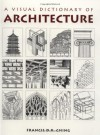 Visual Dictionary of Architecture - Francis D.K. Ching
